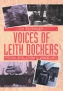 Voices of Leith Dockers
